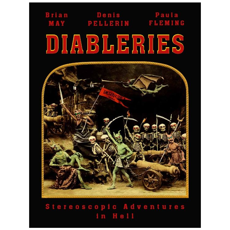 Diableries: Stereoscopic Adventures in Hell, $47.50